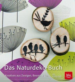 Das Naturdeko Buch