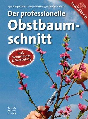 """Obstbäume richtig schneiden - Cover des Buches """"Der professionelle Obstbaumschnitt."""""""