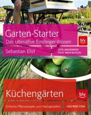 Garten-Starter Das ultimative Einsteiger-Wissen