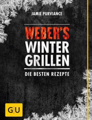 """Leckere und interessante Rezepte und Grillideen im Buch """"Webers Wintergrillen"""""""
