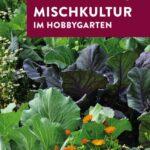 """Blumen und Gemüse mit Buchtitel """"Mischkultur im Hobbygarten"""""""