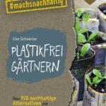 Buchcover zu nachhaltig gärtnern ohne P